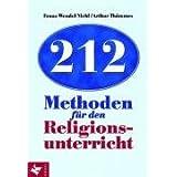 """212 Methoden f�r den Religionsunterrichtvon """"Franz W. Niehl"""""""