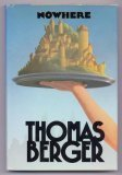 Nowhere, THOMAS BERGER