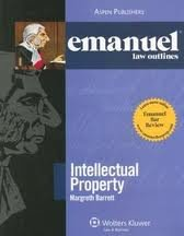 Emanuel Law Outlines: Intellectual Property 2nd (second) edition
