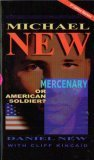 Michael New: Mercenary or American Soldier, Daniel D New