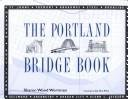 img - for The Portland Bridge Book book / textbook / text book