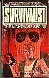 The Nightmare Begins (The Survivalist #2)