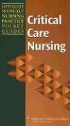 Lippincott Manual of Nursing Practice Pocket Guide: Critical Care...