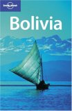 Lonely Planet Bolivia (Lonely Planet Bolivia)