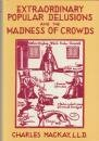 Extraordinary Popular Delusions and the Madness of Crowds (0517541238) by Charles Mackay
