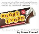 Candyfreak: A Journey Through the Chocolate Underbelly of America