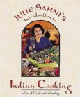 Julie Sanhi's Introduction to Indian Cooking (0898159768) by Sahni, Julie