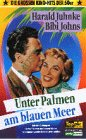Unter Palmen am blauen Meer [VHS]