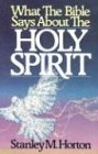 What the Bible Says About the Holy Spirit (0882436473) by Horton, Stanley M