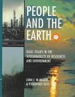 People and the Earth: Basic Issues in the Sustainability of Resources and Environment, John James William Rogers, P. Geoffrey Feiss