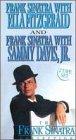 Frank Sinatra with Ella Fitzgerald & Frank Sinatra with Sammy Davis Jr. (2 Tape Set) [VHS]