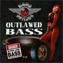 Songtexte von Bass Outlaws - Outlawed Bass