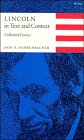 Lincoln in Text and Context: Collected Essays