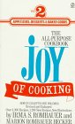 The Joy of Cooking 2: Volume 2: Appetizers, Desserts & Baked Goods (0451168259) by Irma S. Rombauer