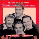 P.S. I Love You: The Best of The Hilltoppers featuring Jimmy Sacca