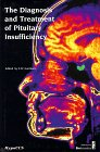 img - for The Diagnosis & Treatment of Pituitary Insufficiency book / textbook / text book