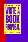 How to Write a Book Proposal (0898794196) by Michael Larsen