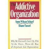 The Addictive Organization (0062548417) by Schaef, Anne Wilson