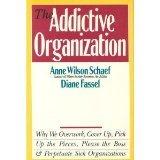 The Addictive Organization (0062548417) by Schaef, Anne Wilson