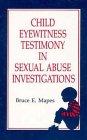 Child Eyewitness Testimony in Sexual...