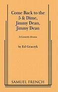 come-back-to-the-5-and-dime-jimmy-dean-a-comedy-drama-by-ed-graczyk-1982-01-01