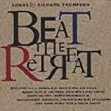 Beat the Retreat: Songs by Richard Thompson