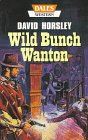 img - for Wild Bunch Wanton book / textbook / text book