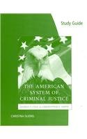 Study Guide for Cole/Smith's The American System of...