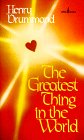 The Greatest Thing in the World (0800780183) by Drummond, Henry