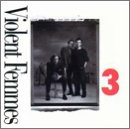 Violent Femmes - 3