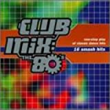 Club Mix:The 80's