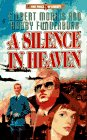 A Silence in Heaven (The Price of Liberty Series , No 5)
