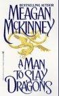 A Man to Slay Dragons, MEAGAN MCKINNEY