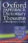 echange, troc Birgit Laser - The Oxford Paperback Dictionary, Thesaurus and Wordpower Guide.