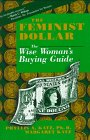 img - for The Feminist Dollar: The Wise Woman's Buying Guide book / textbook / text book