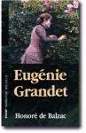 Eugenia Grandet / Eugenie Grandet (Bolsillo Narrativa) (Spanish Edition) (8441410348) by Honore de Balzac