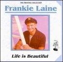 echange, troc Frankie Laine - Life Is Beautiful