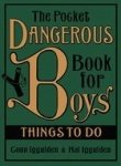 The Pocket Dangerous Book for Boys:  Things to Do (0007253966) by Conn Iggulden