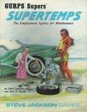 Supertemps (GURPS Supers), Mark Johnson; Sean T. DeLap