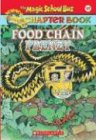 Food Chain Frenzy (The Magic School Bus Chapter Book, No. 17) (0439560500) by Capeci, Anne