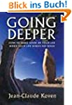Going Deeper: How to Make Sense of Yo...