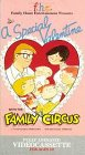 A Special Valentine with the Family Circus [VHS]