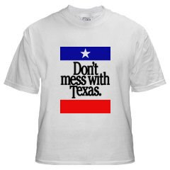 Don 39 t mess with texas t shirt for Talk texan to me shirt