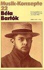 B�la Bart�k (Musik-Konzepte 22)