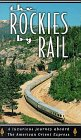 Rockies By Rail [VHS]
