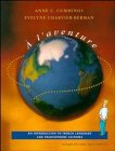 LAventure: An Introduction to French Language and Francophone Cultures