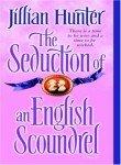 The Seduction of an English Scoundrel: A Novel (0345461215) by Hunter, Jillian