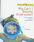 img - for Why Can't I Breathe Underwater? (Body Wise) book / textbook / text book