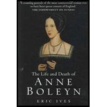 img - for The Life and Death of Anne Boleyn by Ives, Eric [Wiley-Blackwell,2005] (Paperback) book / textbook / text book