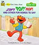 Zip! Pop! Hop! and Other Fun Words to Say (First Little Golden Books)